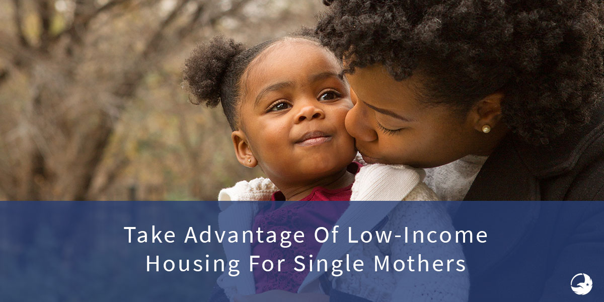 Low Income House & Affordable Apartments For Single Mothers
