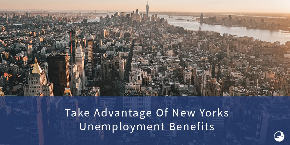 Your Complete Guide to New York Unemployment Eligibility, Compensation and Benefits